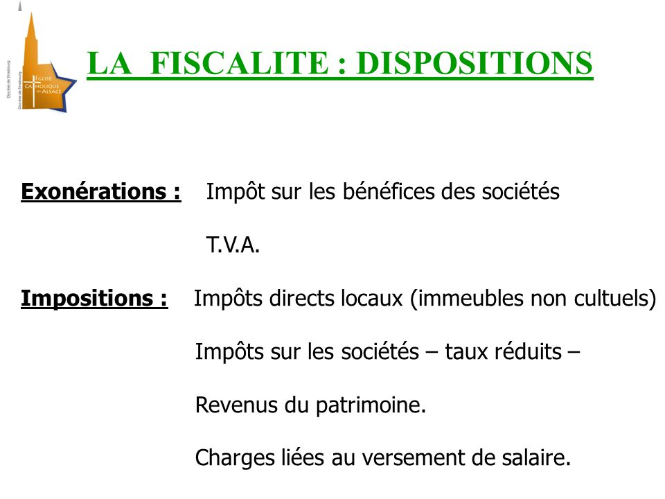 LA FISCALITE : DISPOSITIONS