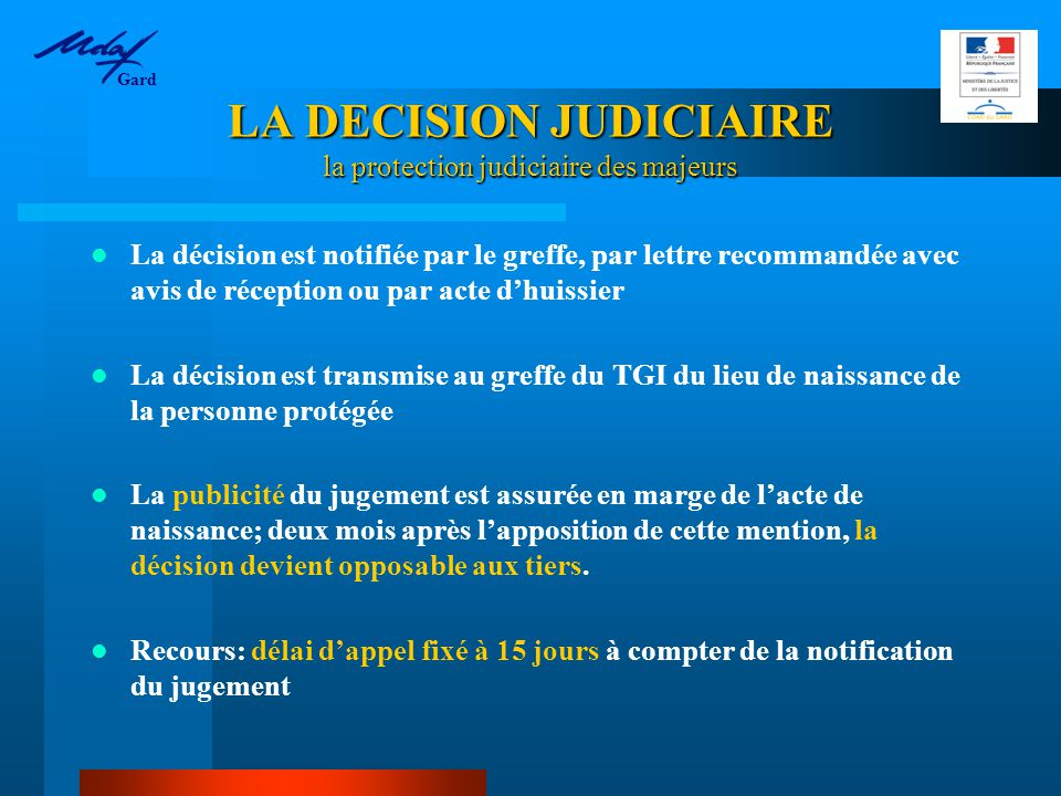 LA DECISION JUDICIAIRE la protection judiciaire des majeurs
