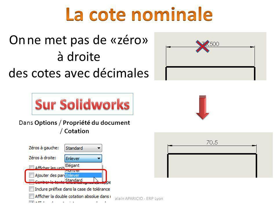 La cote nominale Sur Solidworks On ne met pas de «zéro» à droite