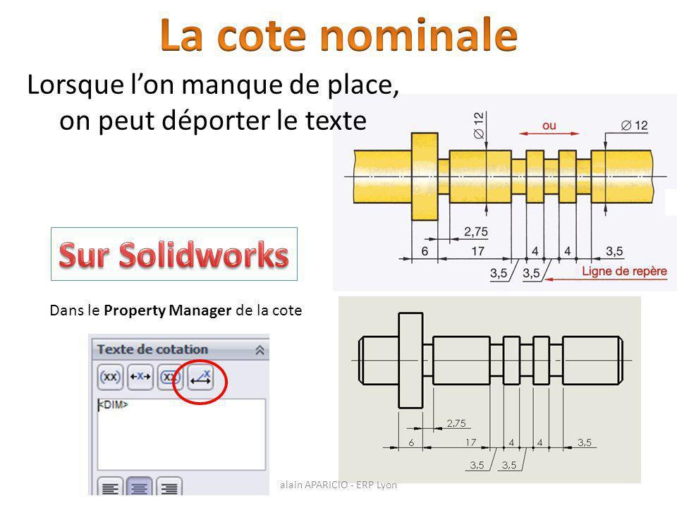 La cote nominale Sur Solidworks Lorsque l'on manque de place,