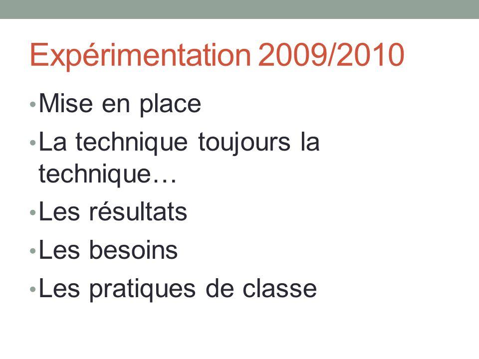 Expérimentation 2009/2010 Mise en place