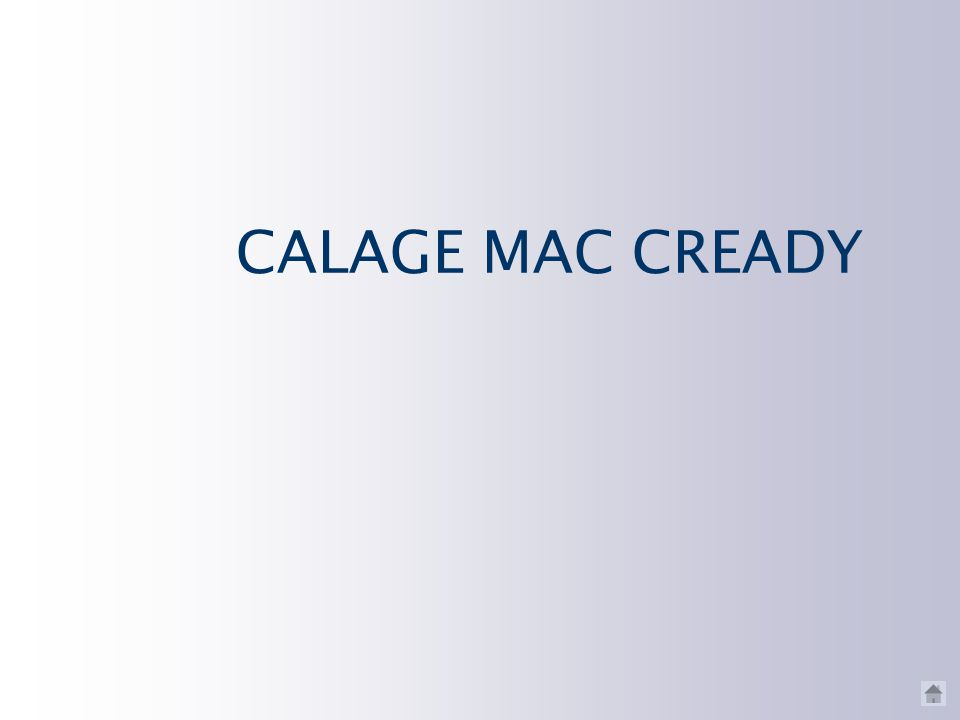 CALAGE MAC CREADY