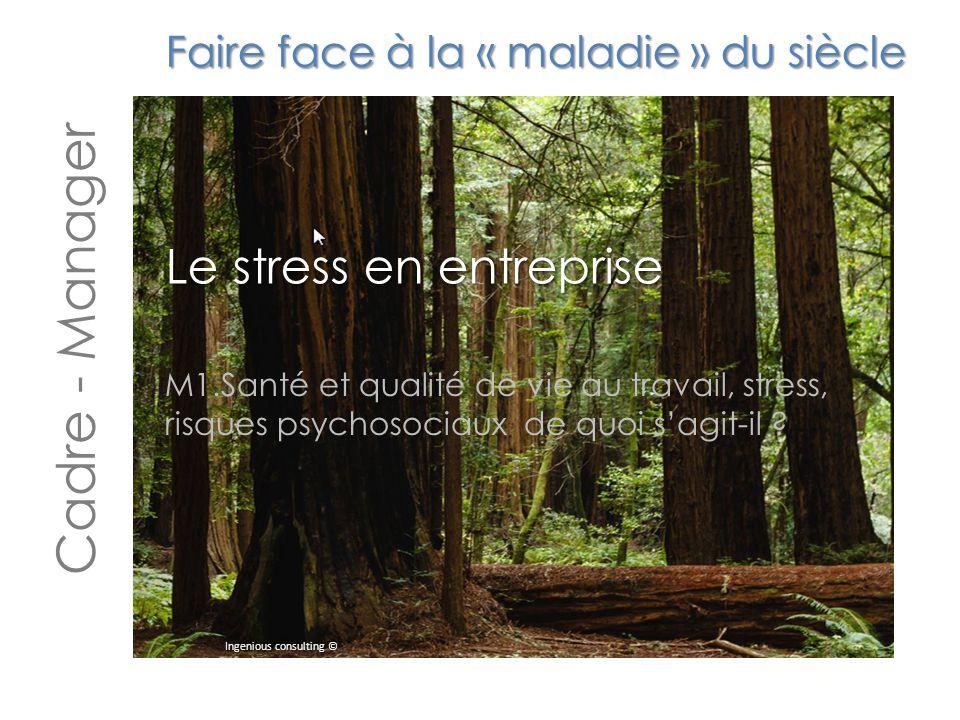 Cadre - Manager Le stress en entreprise