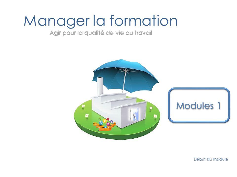 Manager la formation Agir pour la qualité de vie au travail