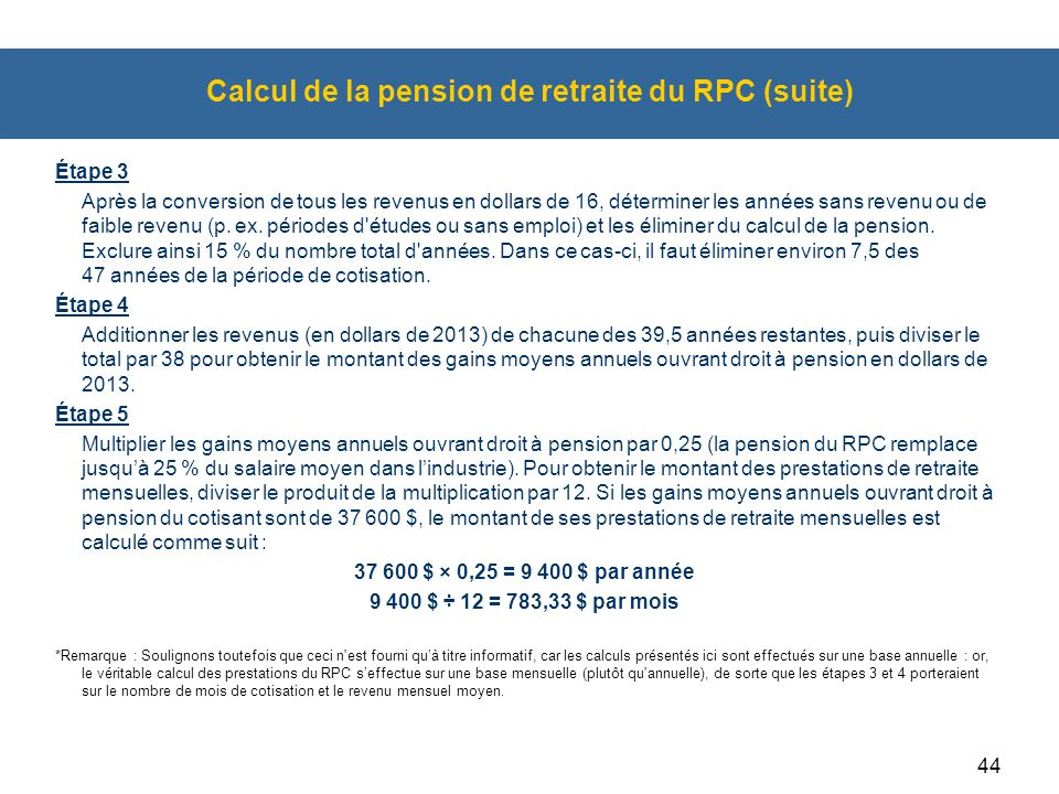 Calcul de la pension de retraite du RPC (suite)