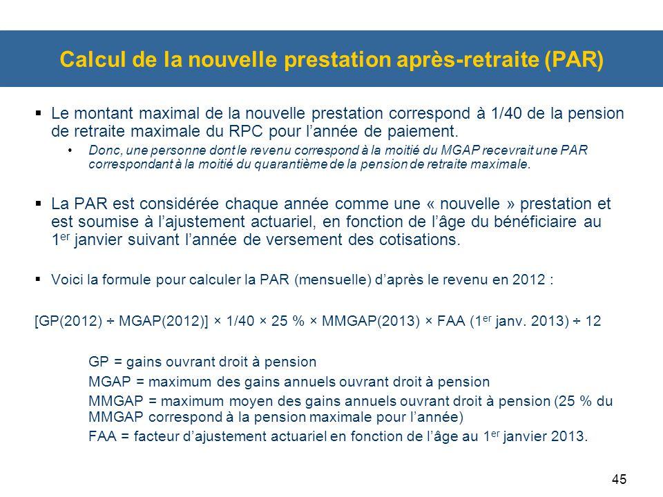 Calcul de la nouvelle prestation après-retraite (PAR)