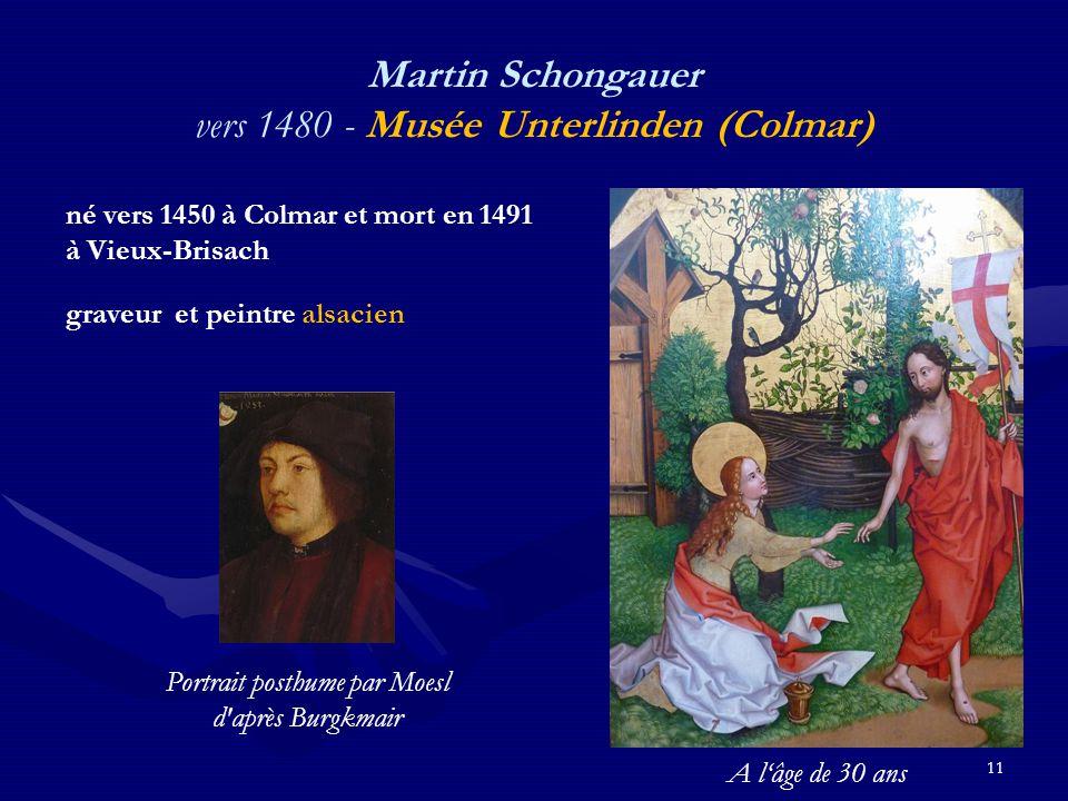 Martin Schongauer vers 1480 - Musée Unterlinden (Colmar)