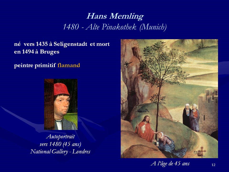 Hans Memling 1480 - Alte Pinakothek (Munich)