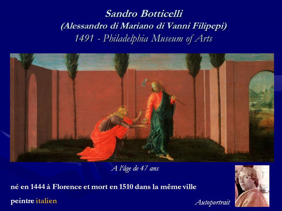 Sandro Botticelli (Alessandro di Mariano di Vanni Filipepi) 1491 - Philadelphia Museum of Arts