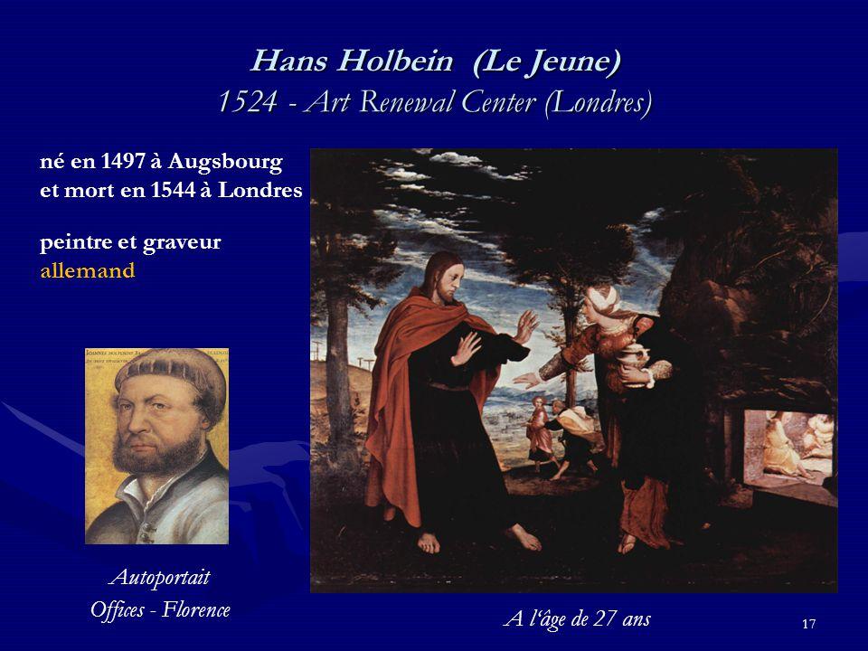 Hans Holbein (Le Jeune) 1524 - Art Renewal Center (Londres)