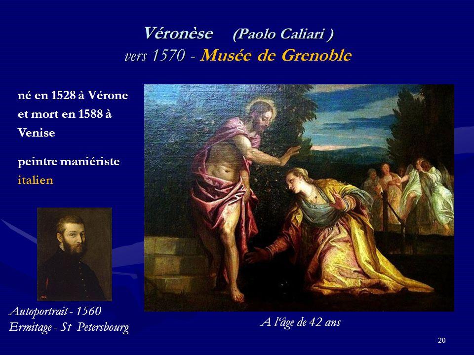 Véronèse (Paolo Caliari ) vers 1570 - Musée de Grenoble