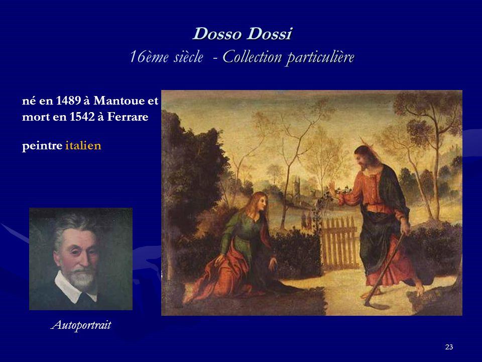 Dosso Dossi 16ème siècle - Collection particulière
