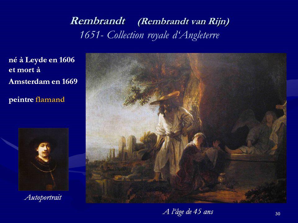 Rembrandt (Rembrandt van Rijn) 1651- Collection royale d'Angleterre