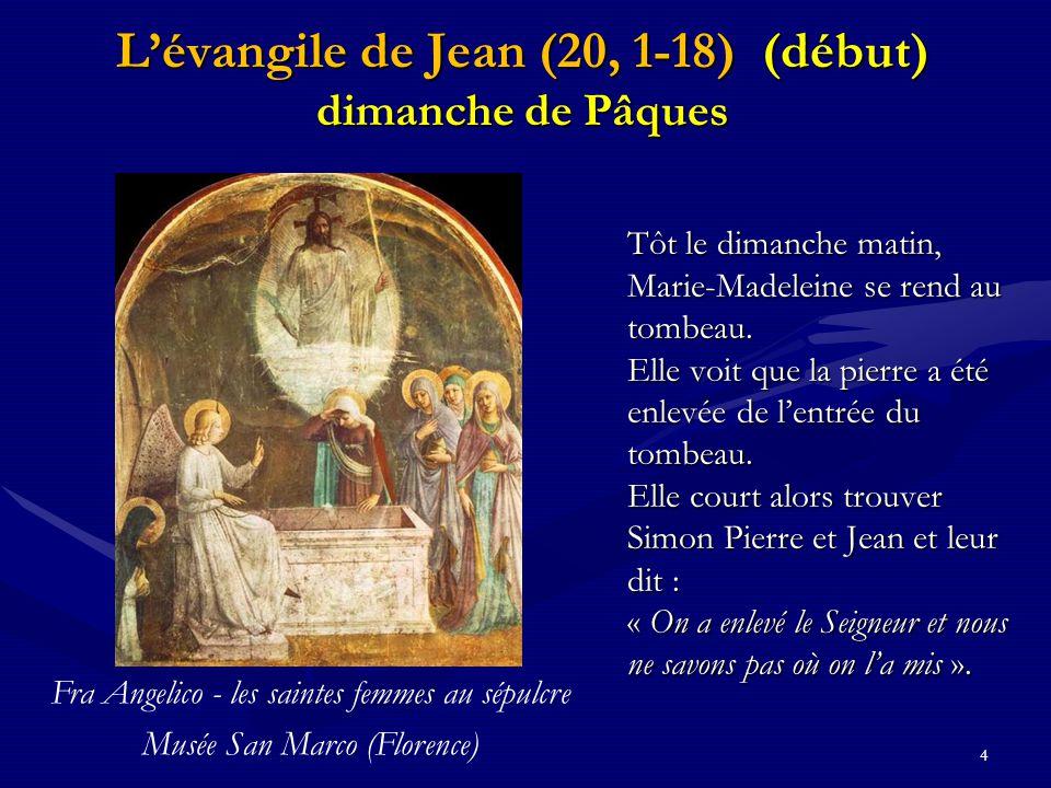 L'évangile de Jean (20, 1-18) (début)