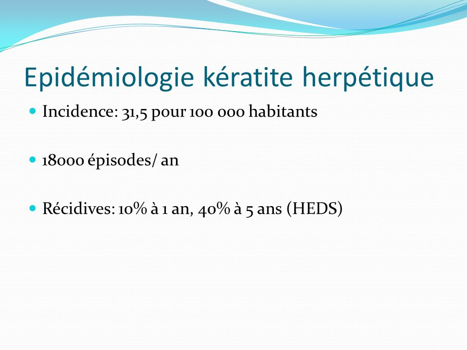 Epidémiologie kératite herpétique