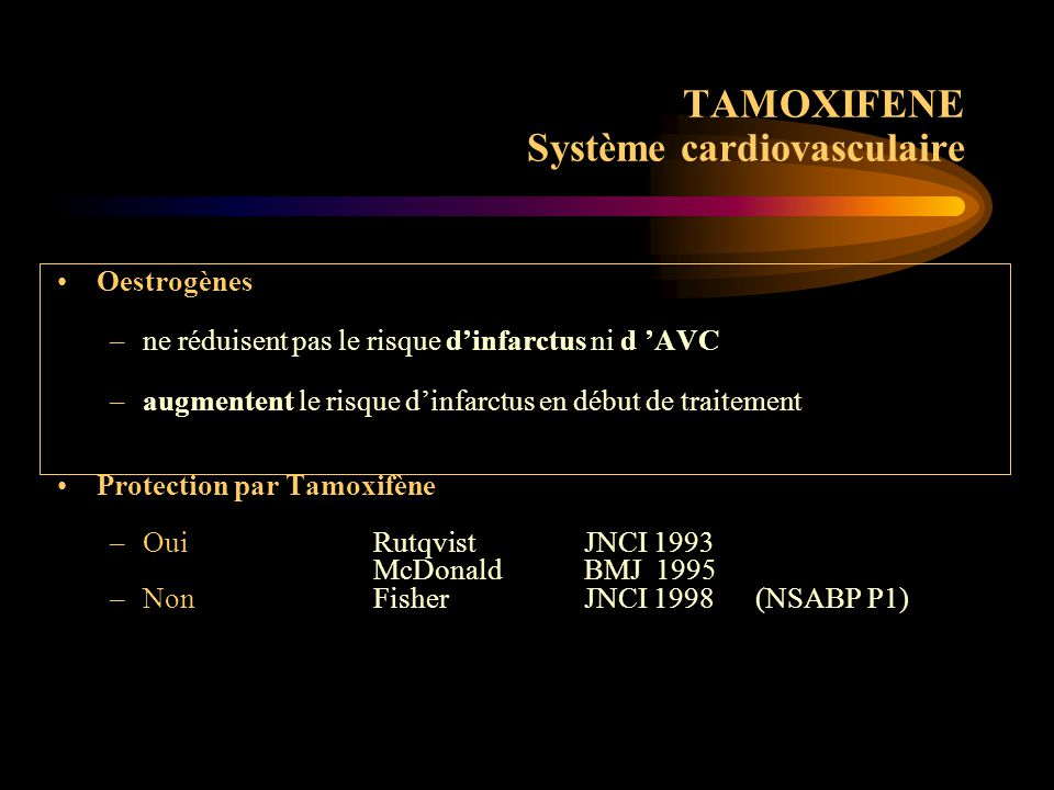 TAMOXIFENE Système cardiovasculaire