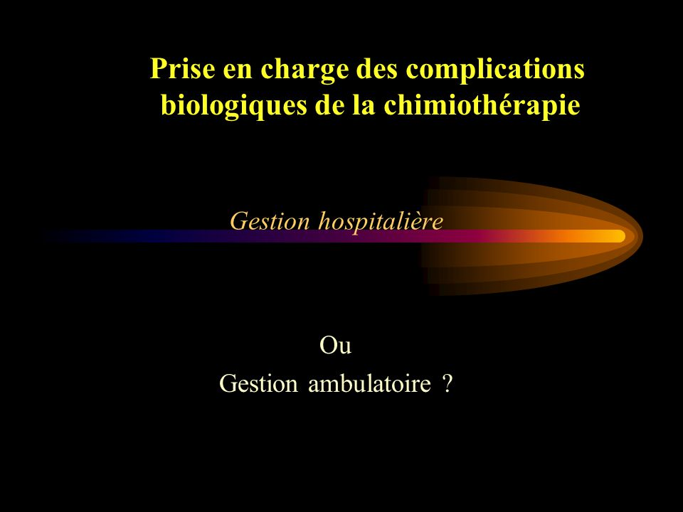 Ou Gestion ambulatoire