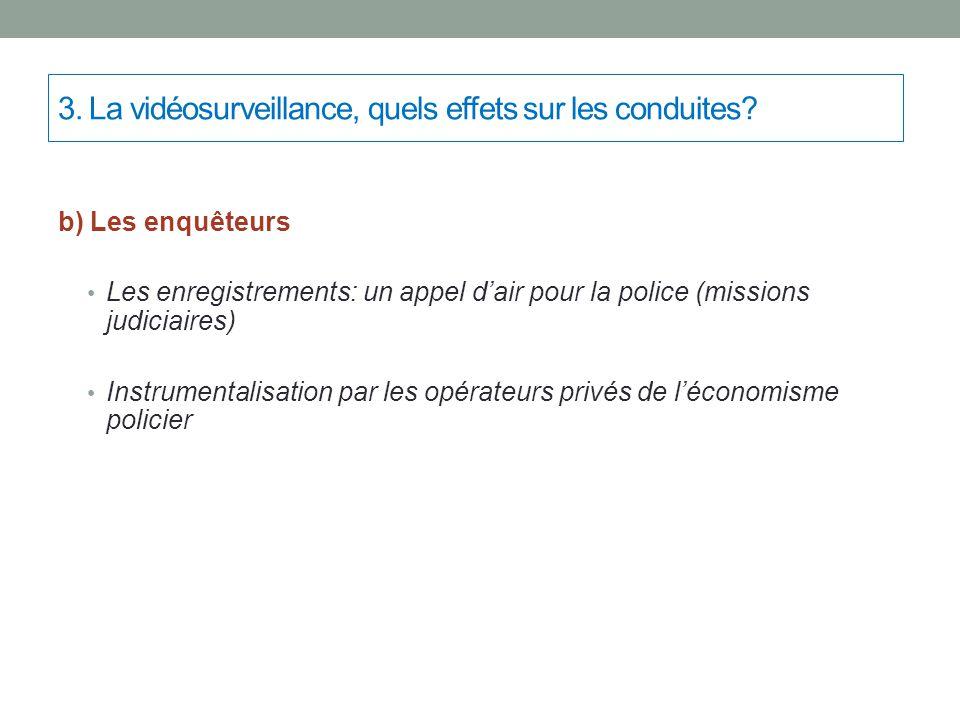 3. La vidéosurveillance, quels effets sur les conduites