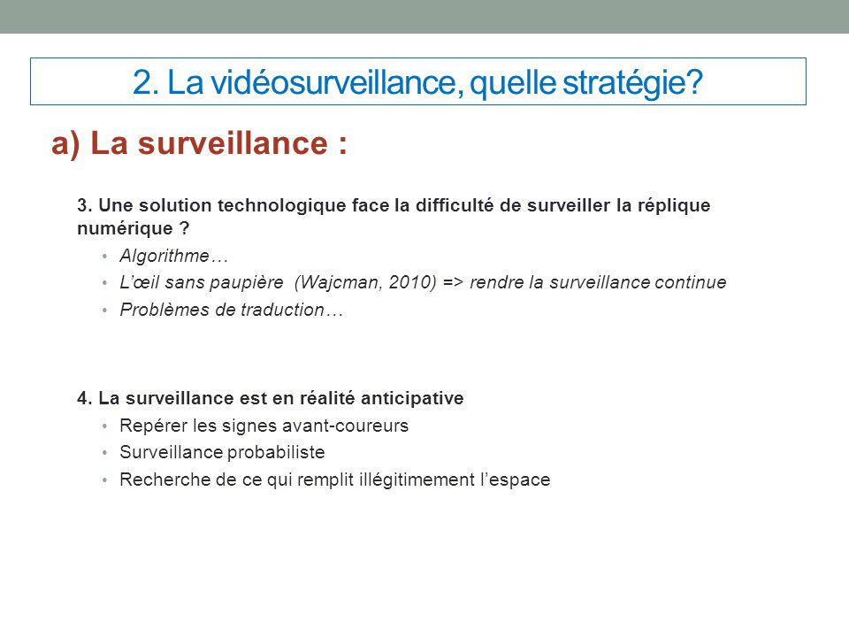 2. La vidéosurveillance, quelle stratégie