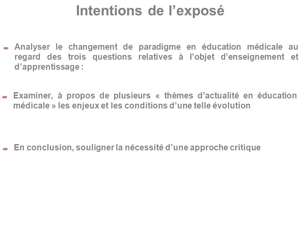 Intentions de l'exposé