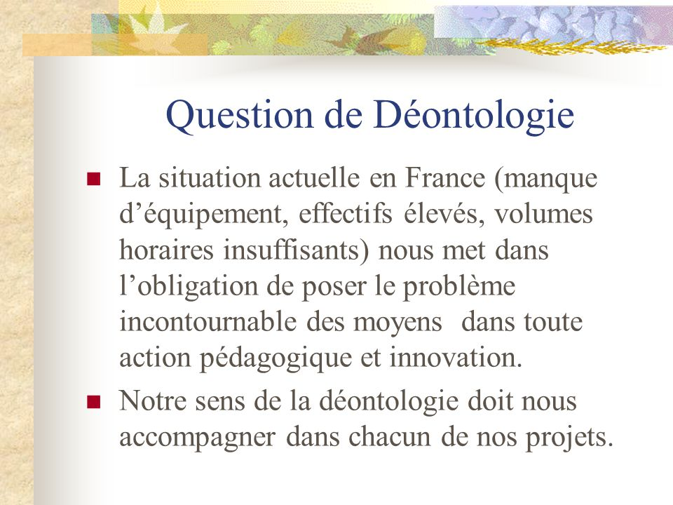 Question de Déontologie