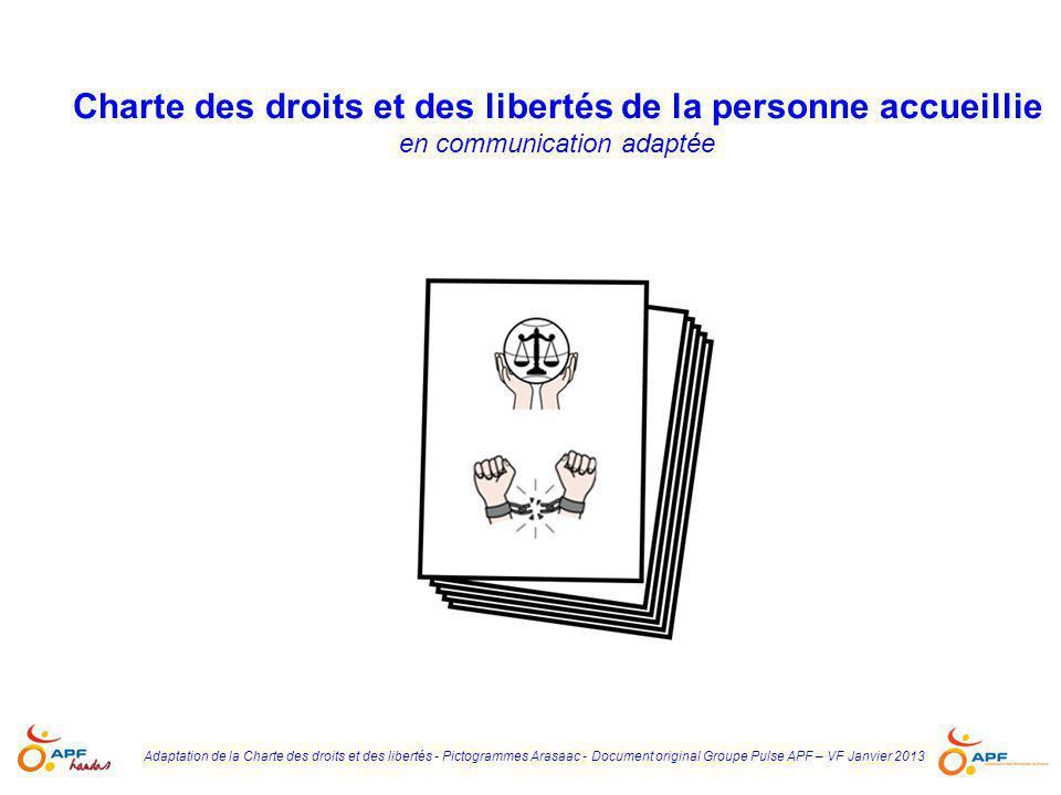 Charte des droits et des libertés de la personne accueillie en communication adaptée