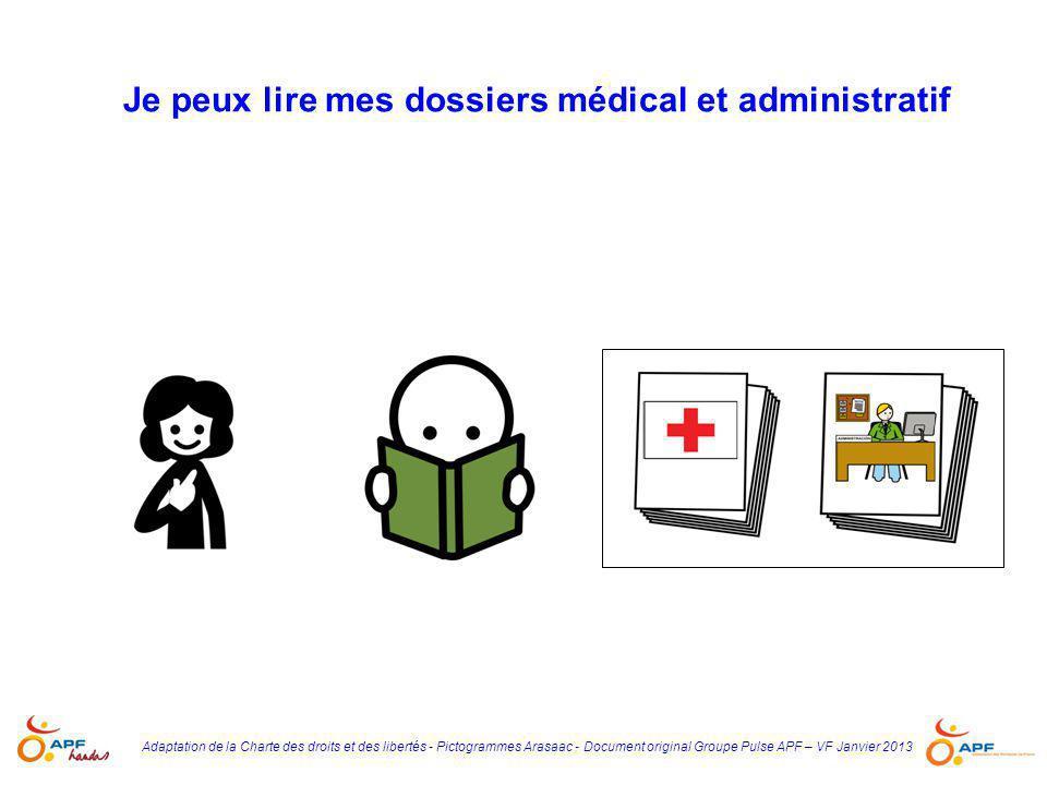 Je peux lire mes dossiers médical et administratif