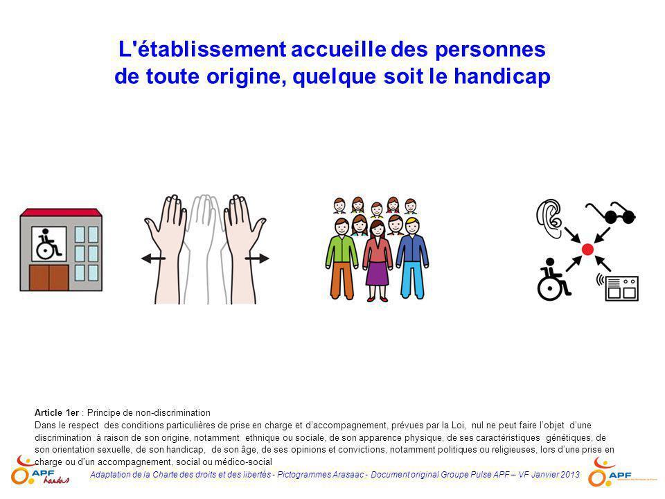 L établissement accueille des personnes de toute origine, quelque soit le handicap