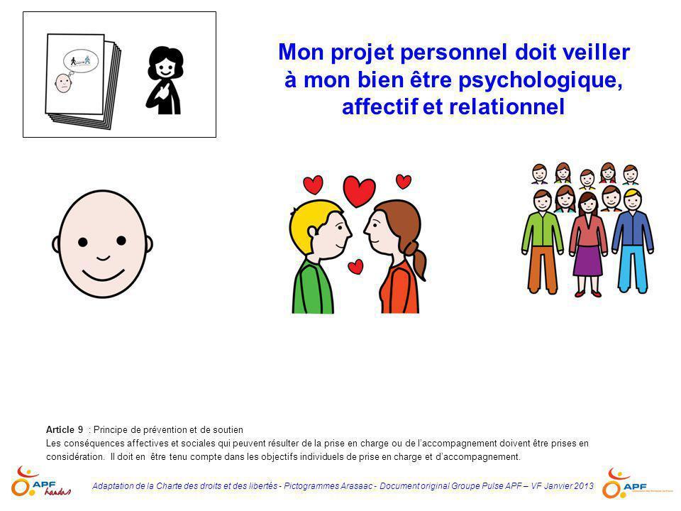 Mon projet personnel doit veiller à mon bien être psychologique, affectif et relationnel