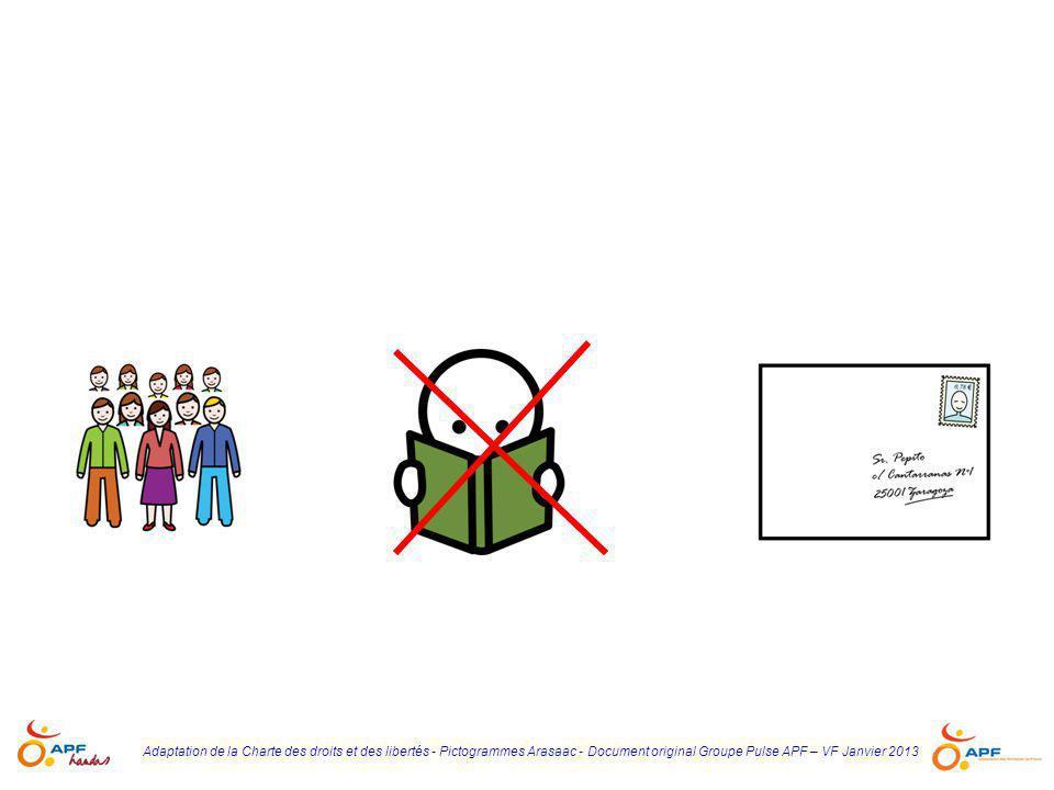 Adaptation de la Charte des droits et des libertés - Pictogrammes Arasaac - Document original Groupe Pulse APF – VF Janvier 2013