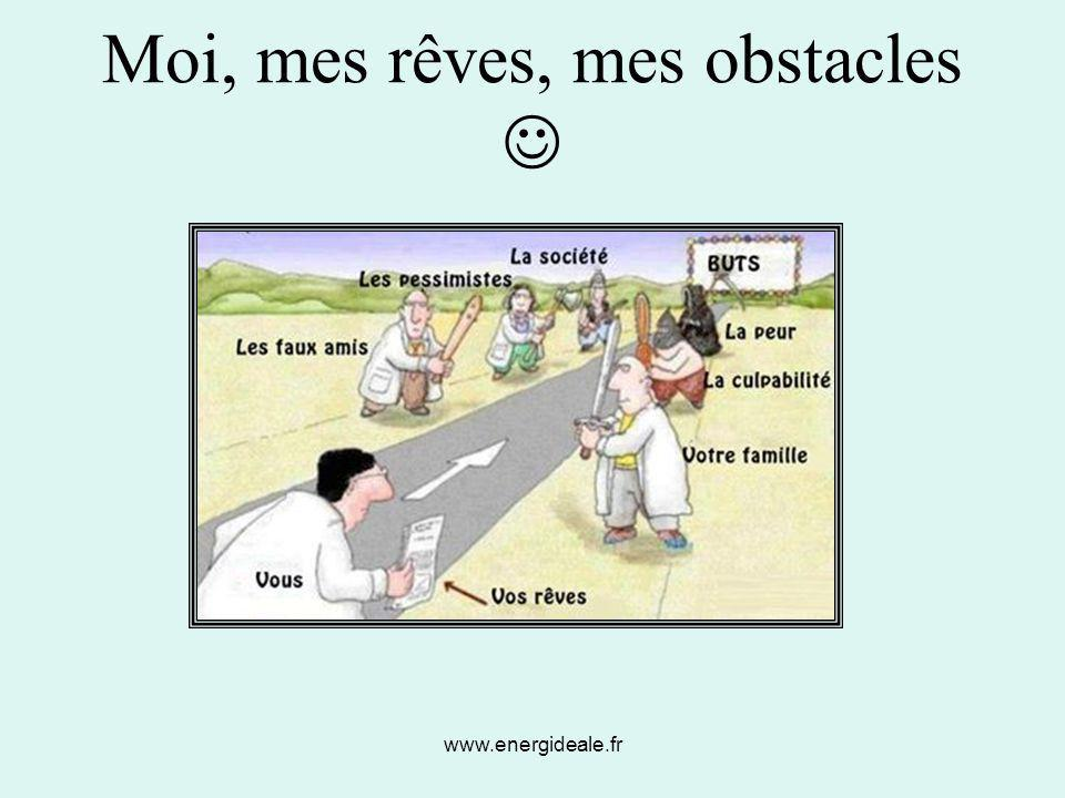 Moi, mes rêves, mes obstacles 