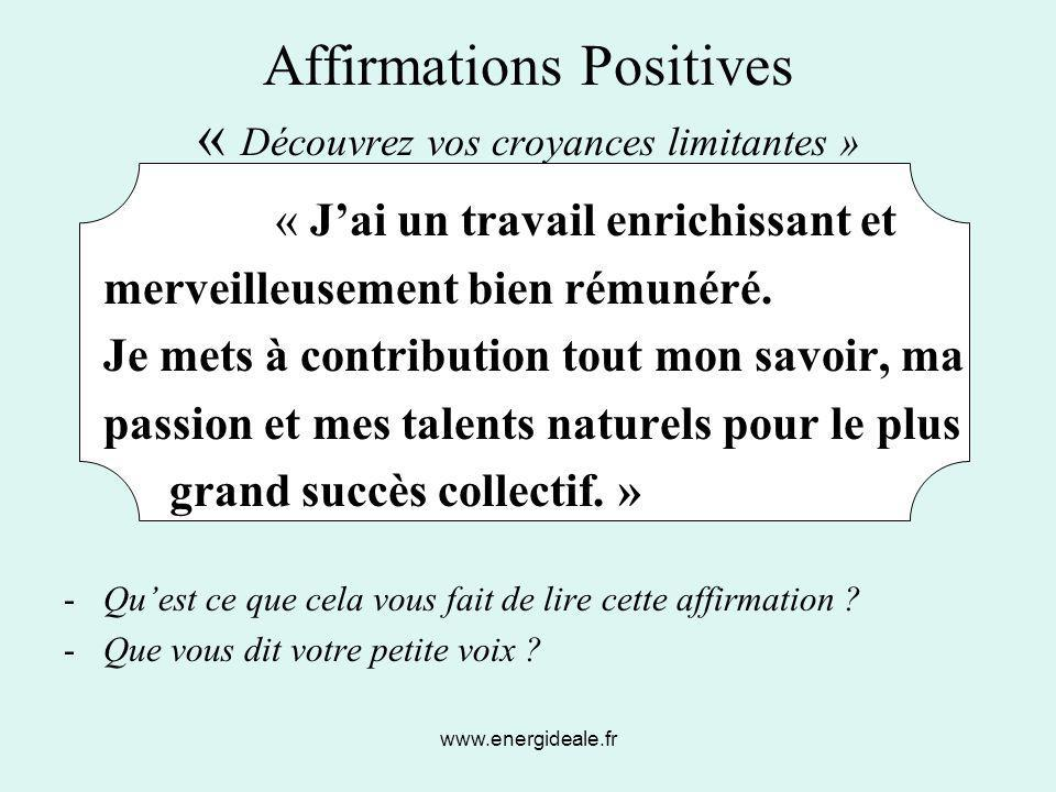 Affirmations Positives « Découvrez vos croyances limitantes »