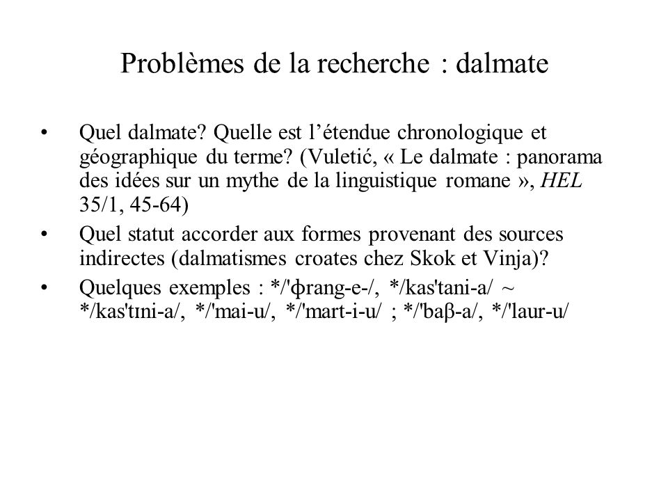 Problèmes de la recherche : dalmate