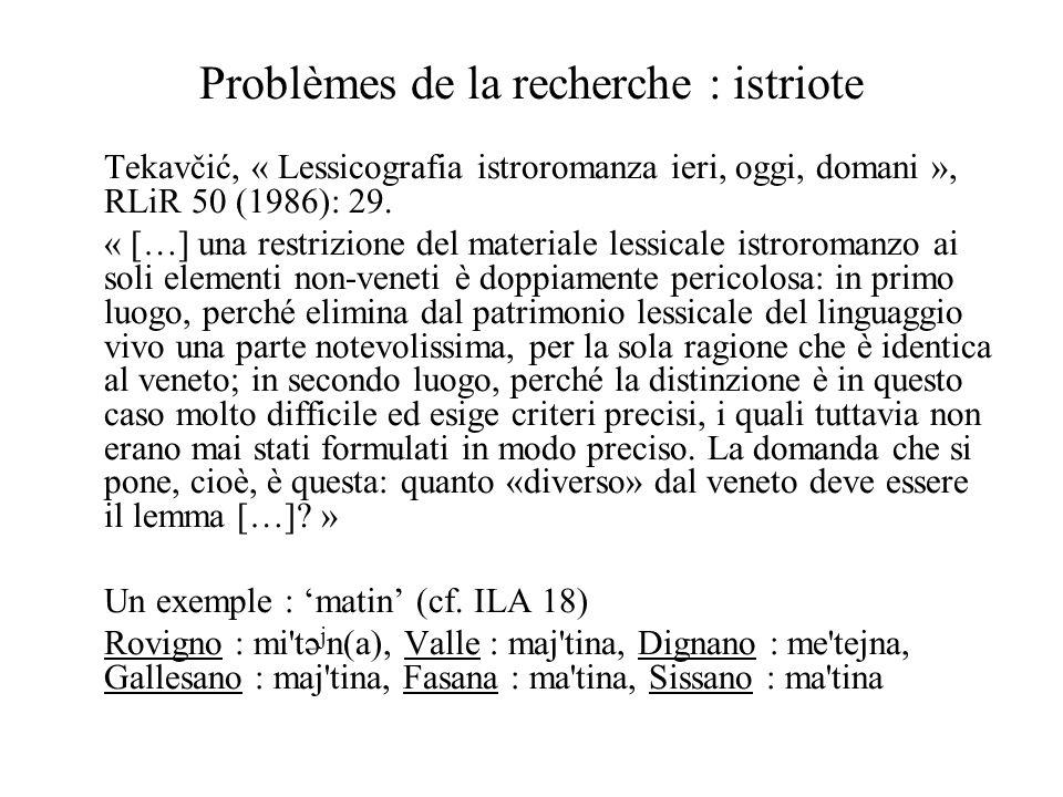 Problèmes de la recherche : istriote