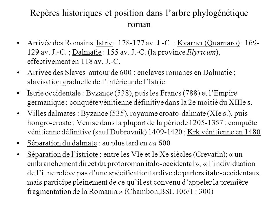 Repères historiques et position dans l'arbre phylogénétique roman