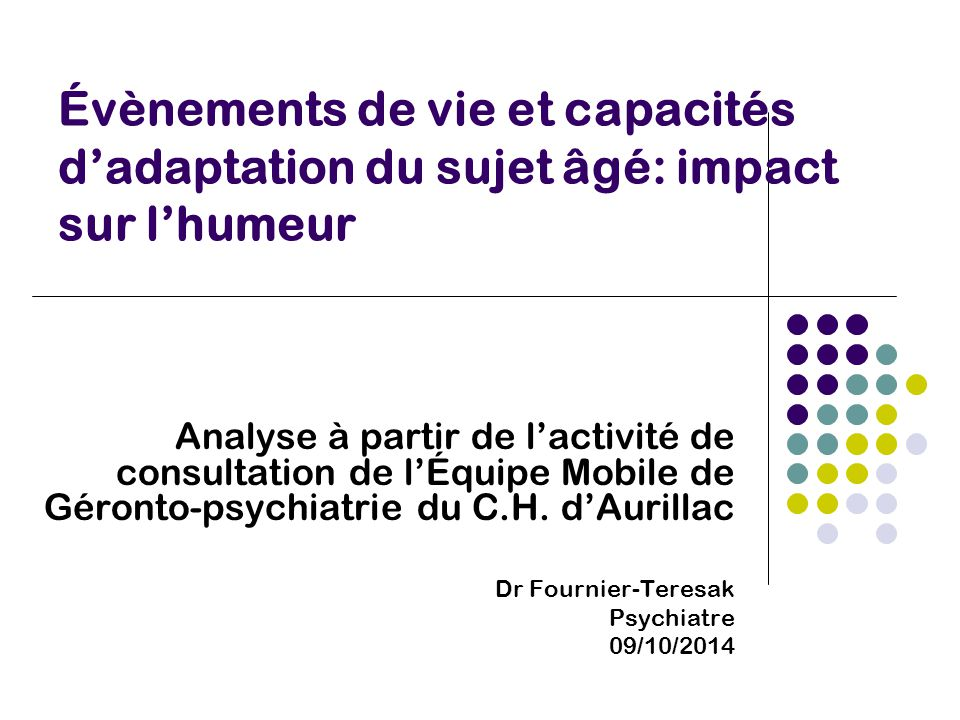 Évènements de vie et capacités d'adaptation du sujet âgé: impact sur l'humeur