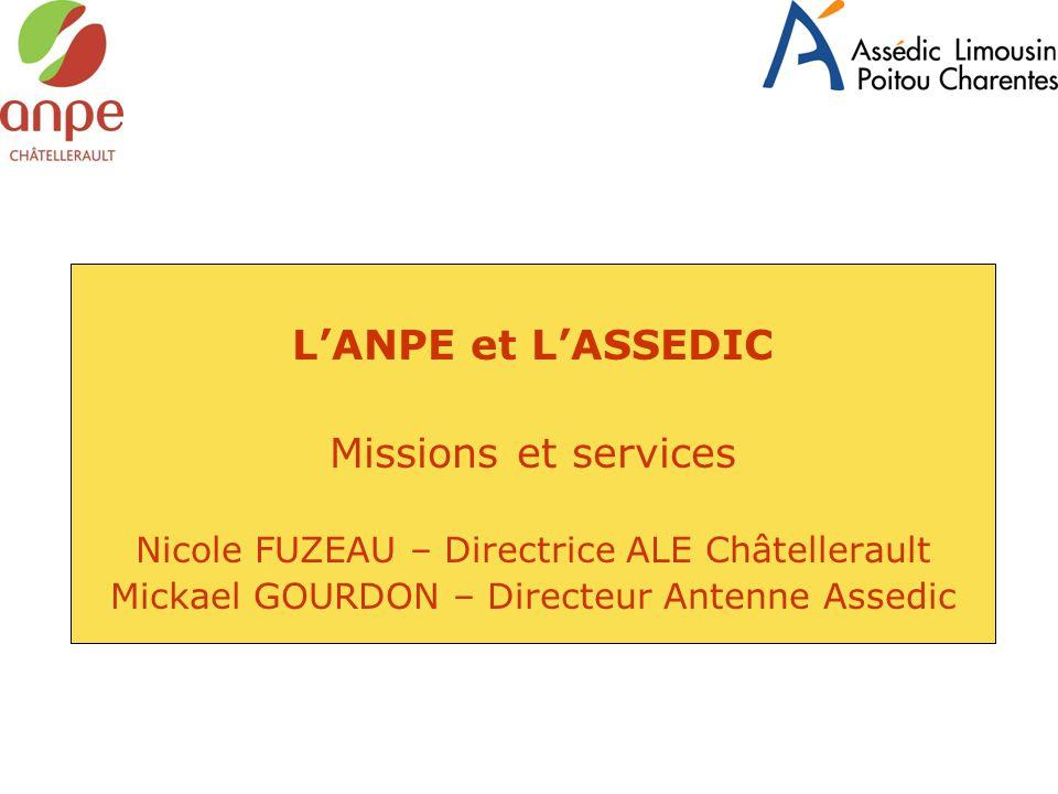 L'ANPE et L'ASSEDIC Missions et services