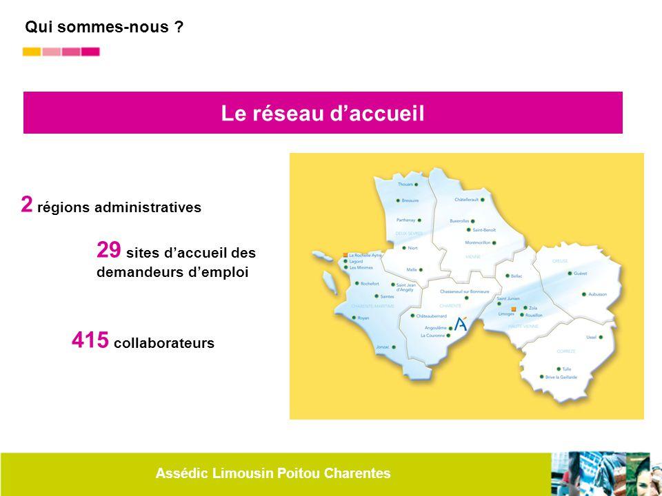 2 régions administratives 29 sites d'accueil des demandeurs d'emploi