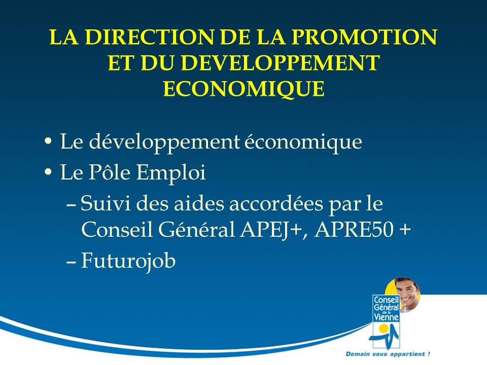 LA DIRECTION DE LA PROMOTION ET DU DEVELOPPEMENT ECONOMIQUE