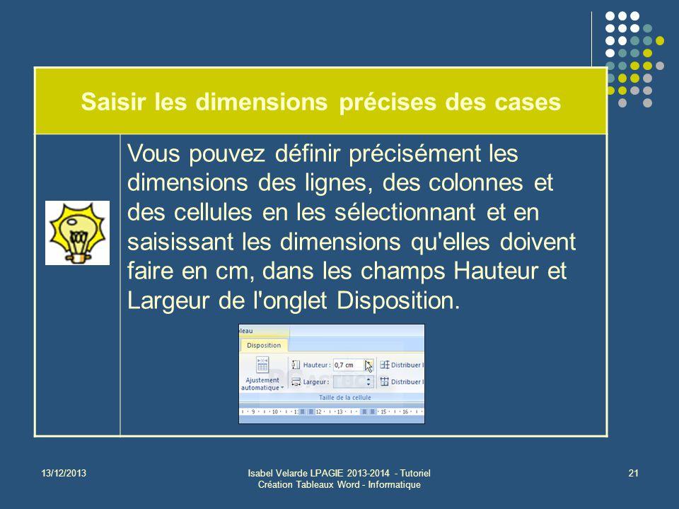 Saisir les dimensions précises des cases