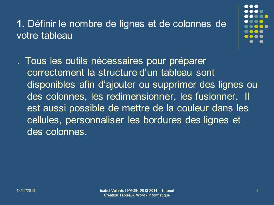 1. Définir le nombre de lignes et de colonnes de votre tableau
