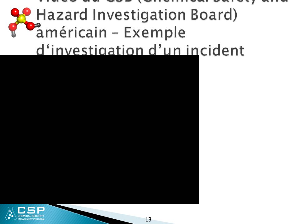 Vidéo du CSB (Chemical Safety and Hazard Investigation Board) américain – Exemple d'investigation d'un incident