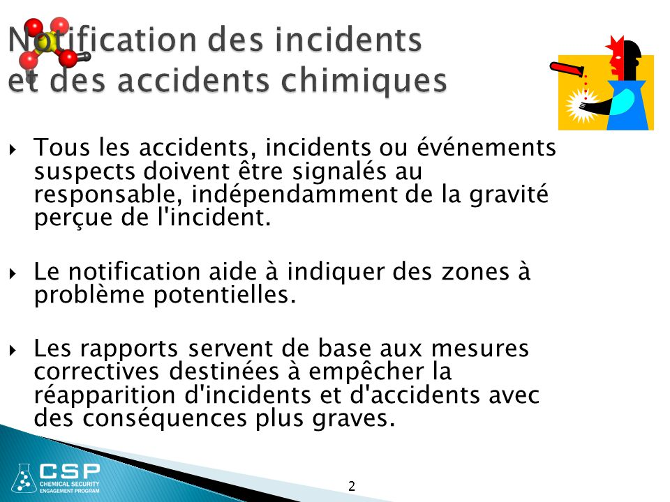 Notification des incidents et des accidents chimiques