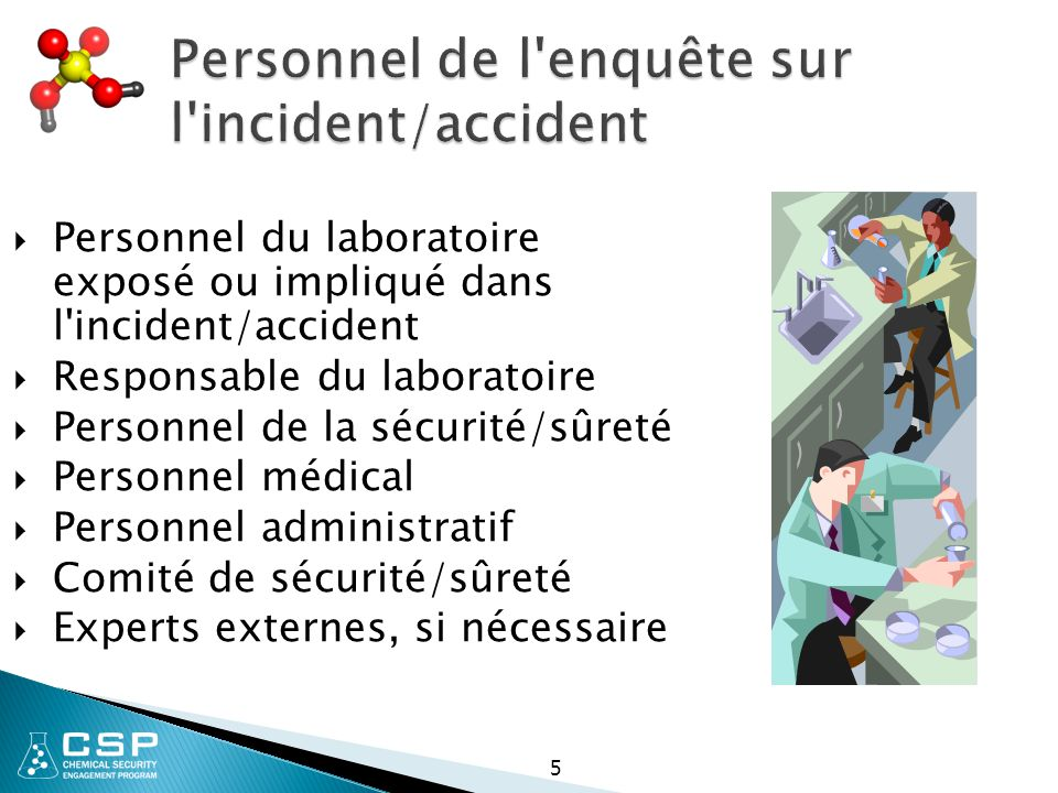 Personnel de l enquête sur l incident/accident