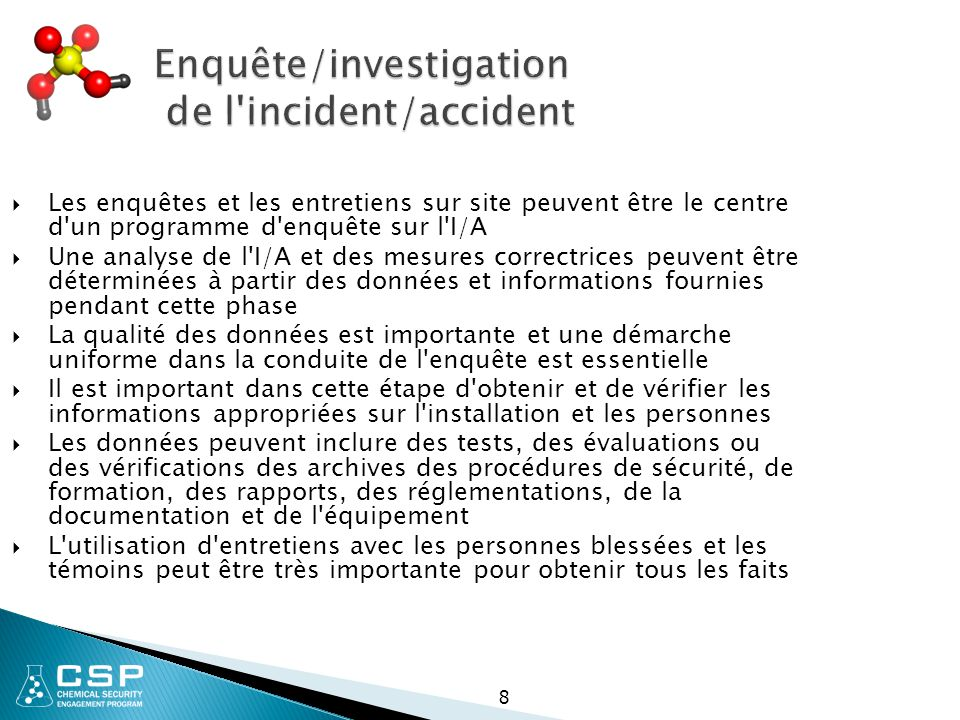 Enquête/investigation de l incident/accident