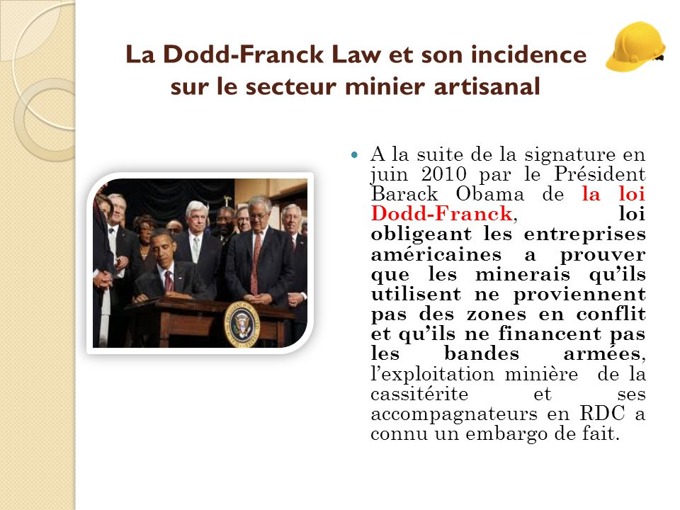 La Dodd-Franck Law et son incidence sur le secteur minier artisanal