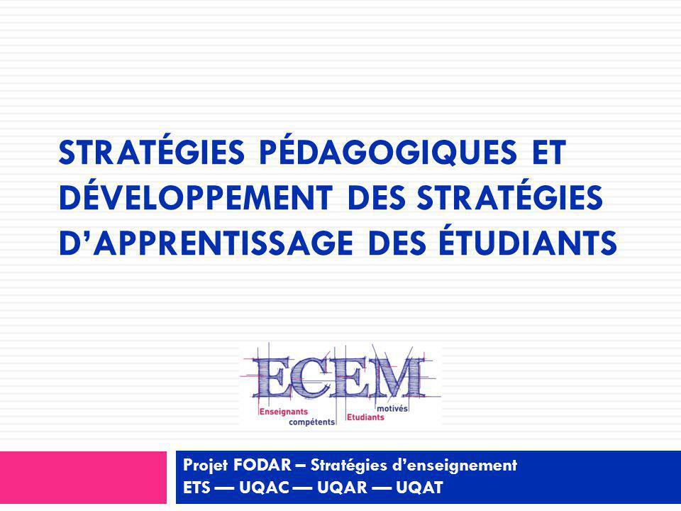 Projet FODAR – Stratégies d'enseignement ETS — UQAC — UQAR — UQAT