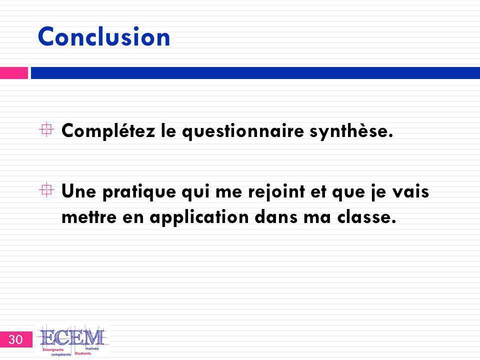 Conclusion Complétez le questionnaire synthèse.