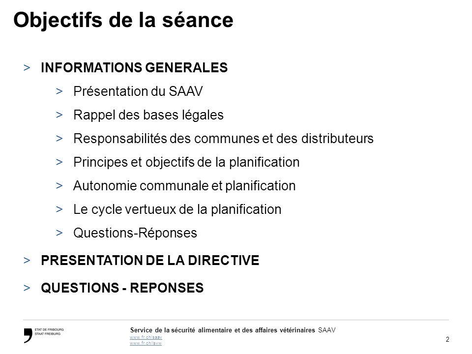 Objectifs de la séance INFORMATIONS GENERALES Présentation du SAAV