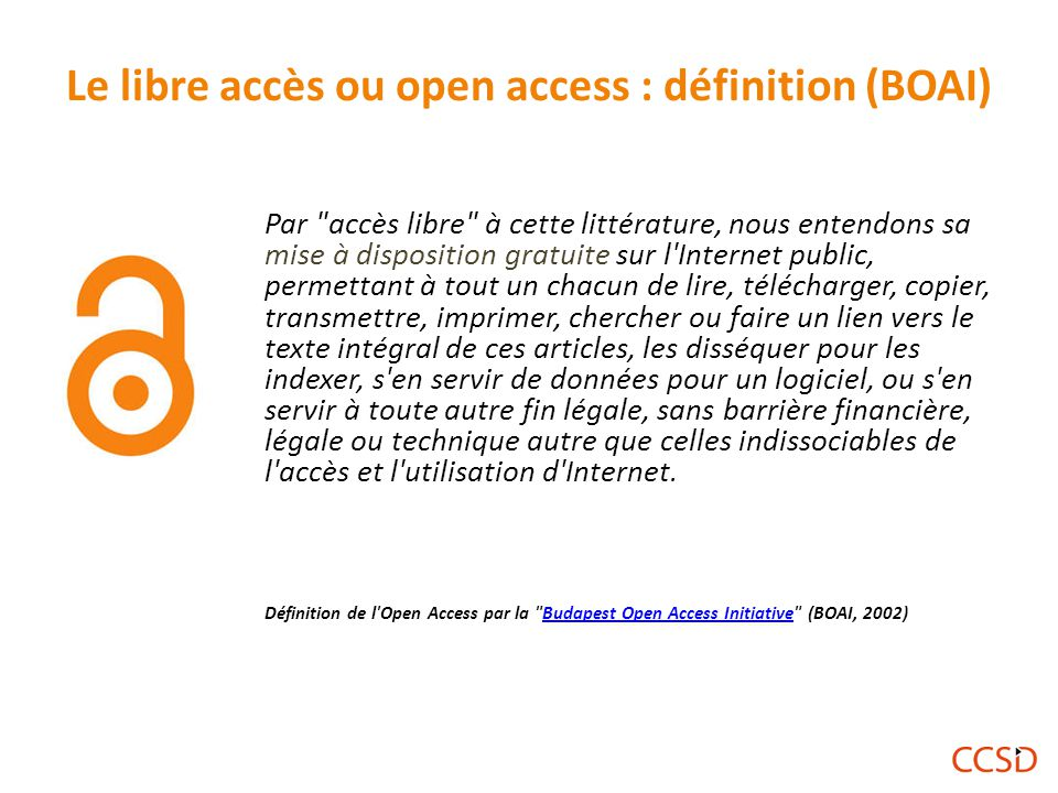 Le libre accès ou open access : définition (BOAI)